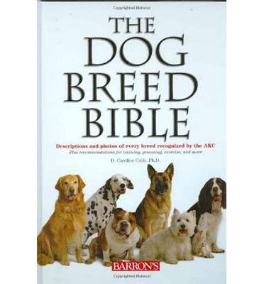 dogs in the bible the breed bible caroline coile 9780764160004