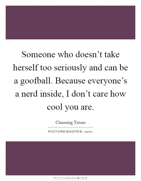 Takes Herself Seriously by Cool Quotes Cool Sayings Cool Picture Quotes