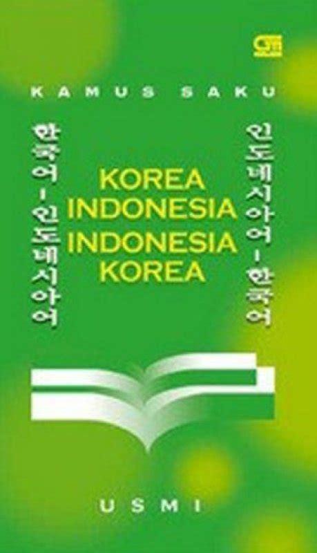Kamus Saku Indonesia Spanyol Buku Kamus bukukita kamus saku korea indonesia indonesia korea