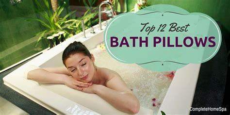 best bathtub pillow top 12 best bath pillows feb 2018
