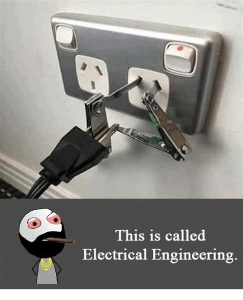 Electrical Memes - 25 best memes about electrical engineer electrical