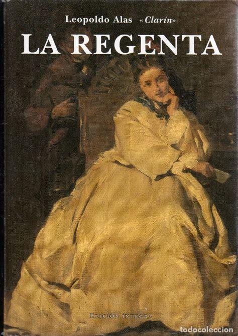 libro la regenta vol i vesiv libro la regenta de leopoldo alas clarin comprar libros cl 225 sicos en todocoleccion 79836821