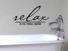 Bath Wall Decor by Bathroom Wall Decor Quote Relax To Rest Release By