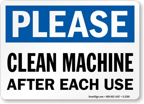 s clean clean machine after use sign sku s 2395 mysafetysign