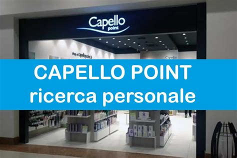 cerca personale capello point ricerca personale workisjob