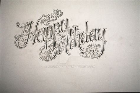 happy birthday tattoo happy birthday by krishanson on deviantart