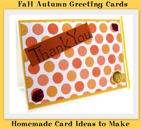 make greeting cards free fall autumn greeting cards card ideas to make