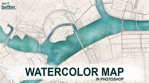 watercolor map tutorial watercolor map tutorial in photoshop youtube