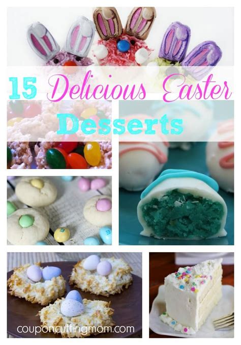 delicious easter recipes 15 delicious easter desserts
