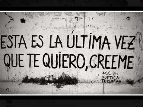 imagenes de desamor accion poetica frases argentinas desamor imagui