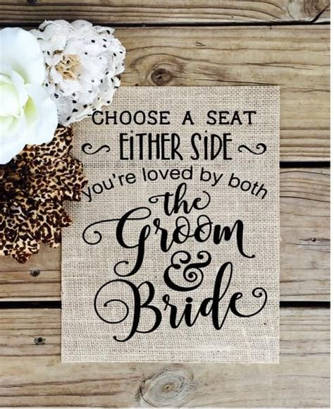 Wedding Quotes A Seat Not A Side by Wedding Quotes Choose A Seat Not A Side Burlap Wedding
