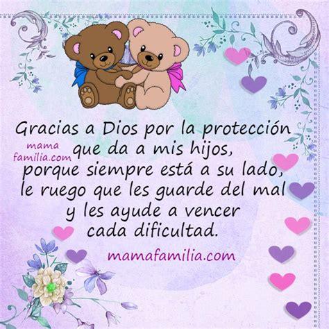 imagenes de dios sana a mi hijo gracias a dios por mis hijos frases de acci 243 n de gracias