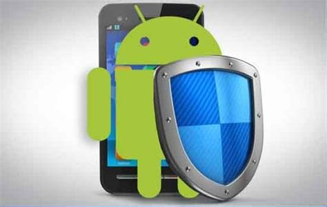 best mobile security app for android best mobile security apps for android problems