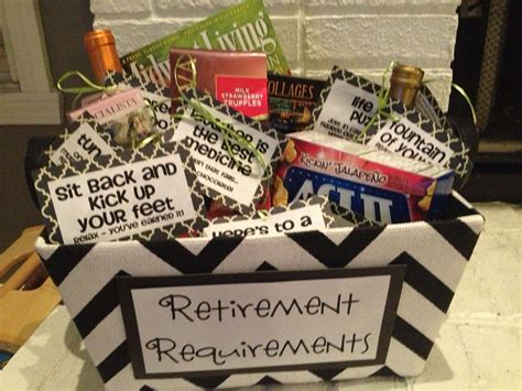 8 Ideas For After Retirement by Quot Retirement Requirements Quot Gift Basket Retirement Retire
