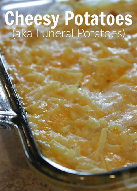 dish recipes easy cheesy potatoes potato bake side dish