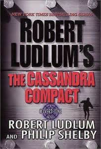 Novel 2nd Philip Shelby Days Of Drums fiction book review robert ludlum s the compact by robert ludlum author philip