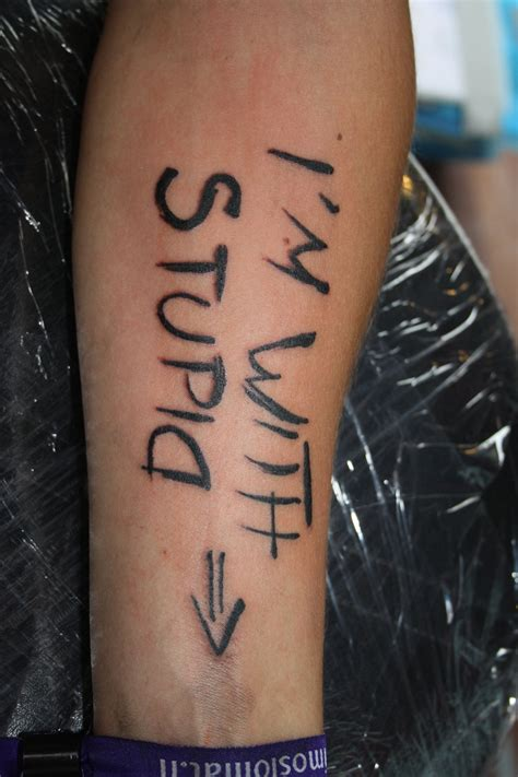 tattoos are stupid i m with stupid by simplytattoo on deviantart