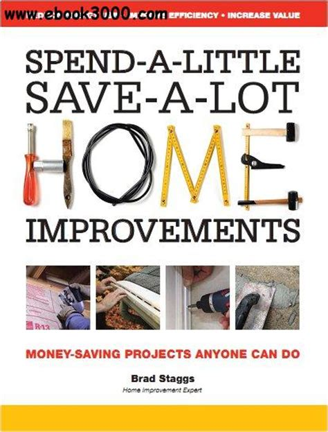 spend a save a lot home improvements money saving
