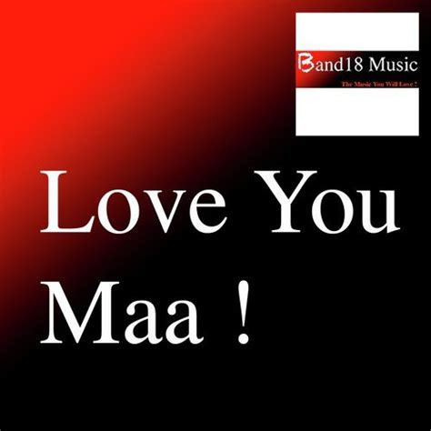 Images Of Love You Maa | love you maa nikita daharwal snp yesen download or