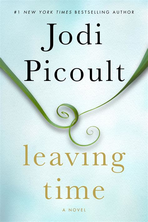 book review leaving time by jodi picoult the washington post