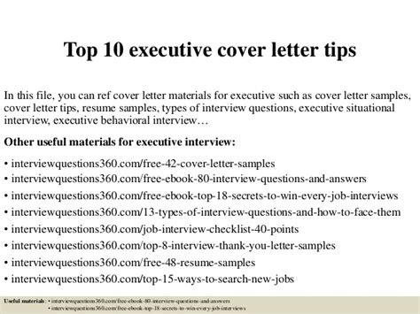 executive cover letter tips top 10 executive cover letter tips
