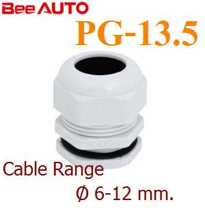 Cable Gland Pg 13 5 綛 pg 13 5 cable range 6 12 mm www solar thailand