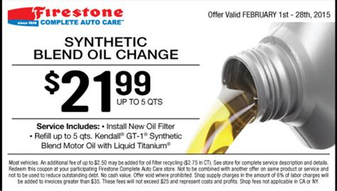 May 2018 $21.99 Firestone Synthetic Blend Oil Change