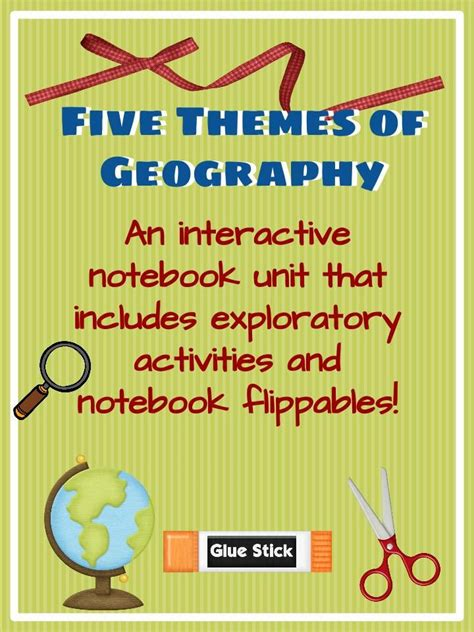 5 themes of geography interactive notebook interactive notebook unit with flippables five themes of