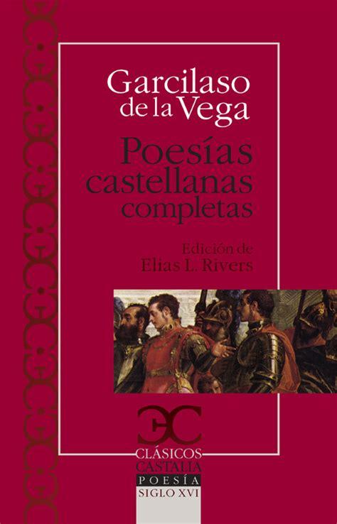 librer 237 a dykinson poes 237 as castellanas completas vega garcilaso de la 9788497403092