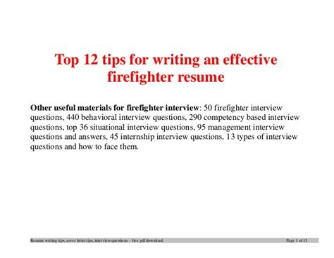 Resume Upload Tips Top 12 Tips For Writing An Effective Firefighter Resume