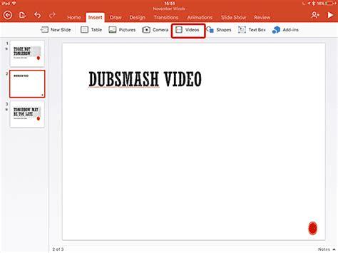 tutorial video dubsmash add dubsmash videos in powerpoint