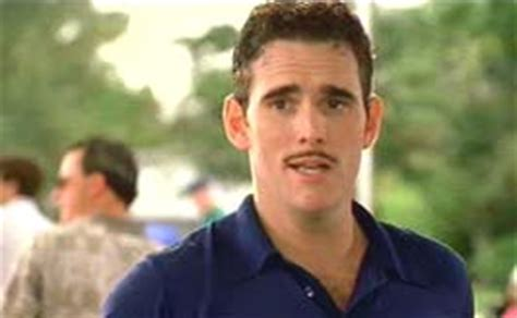 matt dillon quotes there s something about mary matt dillon movieactors