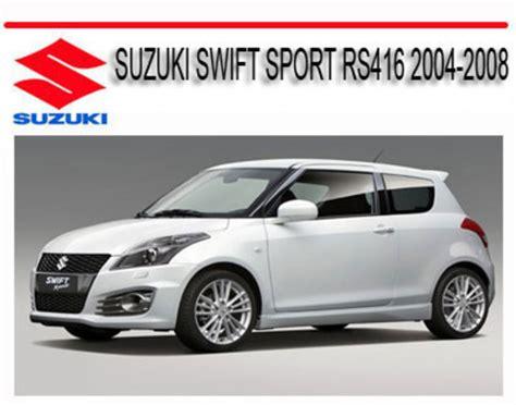 automotive air conditioning repair 2004 suzuki swift user handbook suzuki swift sport rs416 2004 2008 service repair manual
