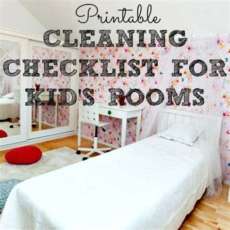 how to clean your bedroom for teenagers cleaning checklist for kids rooms free printable