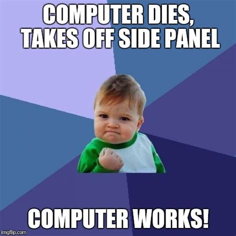 Computer Kid Meme - success kid meme imgflip