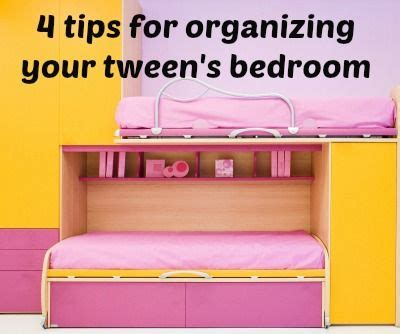 organizing your bedroom 4 tips for organizing your tween s bedroom from a