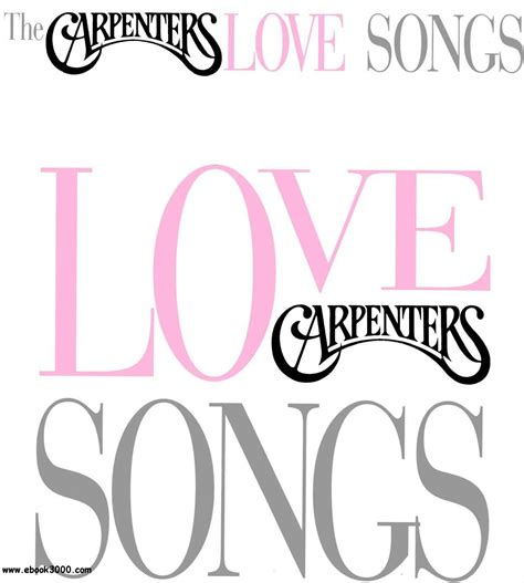 www songs the carpenters love songs free ebooks download