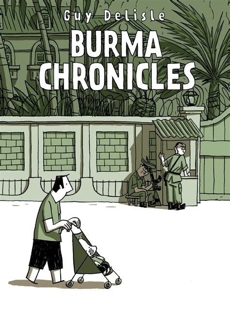 the burma chronicles by guy delisle translated by helge