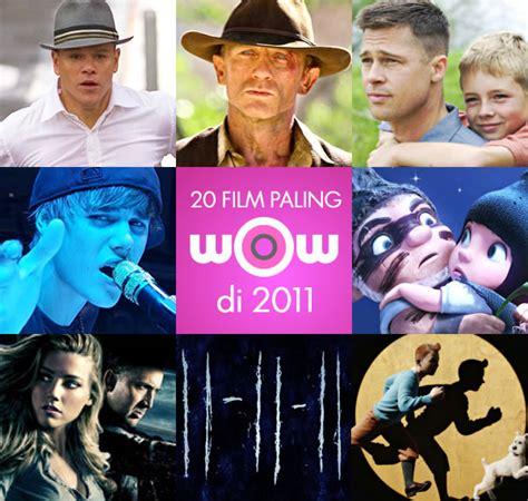 film ggs ke dua 20 film paling wow 2011 part 2 kabar berita artikel