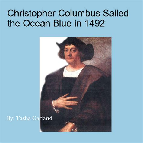 christopher columbus biography online christopher columbus sailed the ocean blue in 1492 book