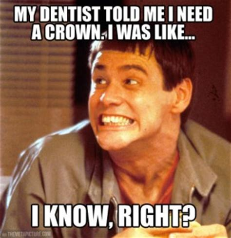 Crown Meme - funny smile quotes dental quotesgram