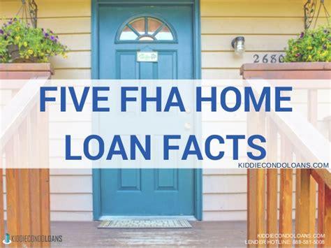 five fha home loan facts