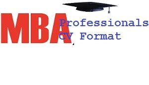 Format Of Resume Sample by Best Cv Format For Mba Professionals India