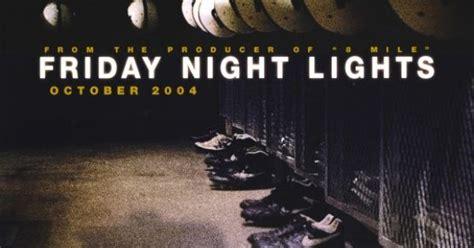 where was friday night lights filmed friday night lights 2004 film pinterest friday