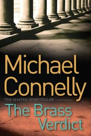 michael connelly best book the brass verdict mickey haller book 2 by michael connelly