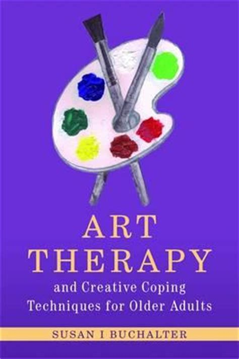 the of creative coping books therapy and creative coping techniques for