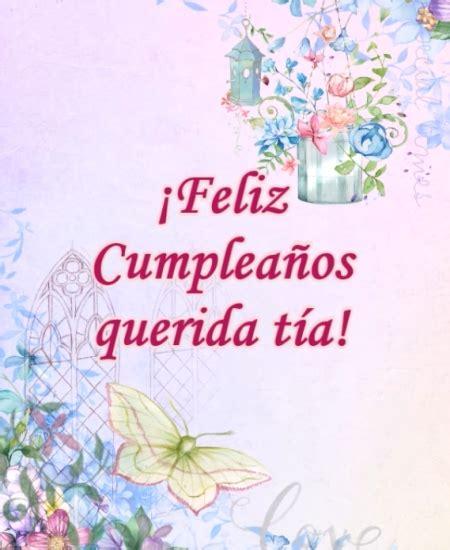 imagenes bonitas de feliz cumpleaños tia im 193 genes bonitas de cumplea 209 os para una t 205 a im 225 genes y