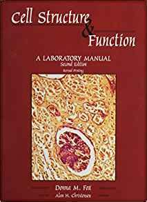 structures and functions updated softcover version books cell structure and function a laboratory manual fox