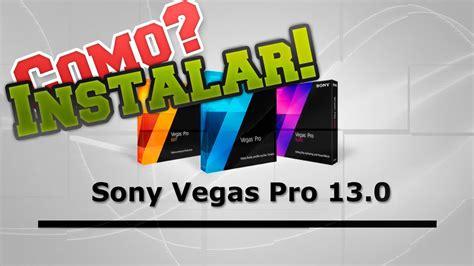 Tutorial Completo Sony Vegas Pro 13 | como baixar sony vegas pro 13 ativa 231 227 o completo