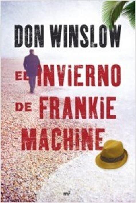 libro el poder del perro el poder del perro winslow don sinopsis del libro rese 241 as criticas opiniones quelibroleo